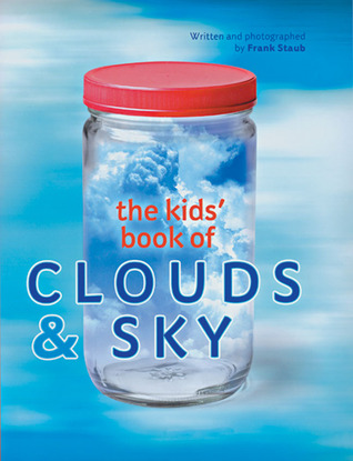 The Kids' Book of Clouds  Sky