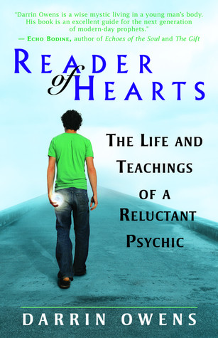 Reader of Hearts: The Life and Teachings of a Reluctant Psychic