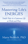 Mastering Life's Energies by Maria Nemeth