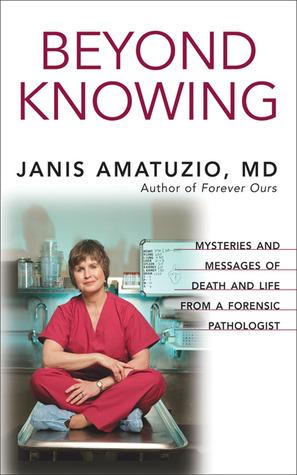 Beyond Knowing by Janis Amatuzio