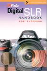 PCPhoto Digital SLR Handbook