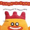 Plush-O-Rama: Curious Creatures for Immature Adults