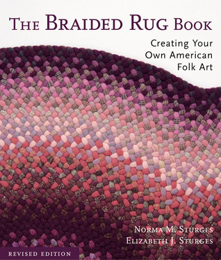 The Braided Rug Book by Norma Sturges