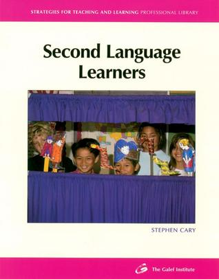 Second Language Learners by Stephen Cary