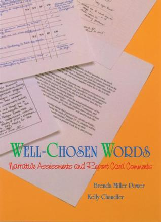 Well-Chosen Words: Narrative Assessments and Report Card Comments