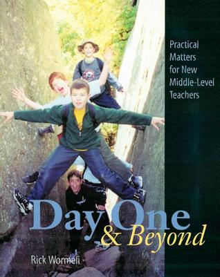 Day One and Beyond by Rick Wormeli