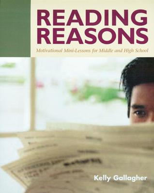 Reading Reasons by Kelly Gallagher