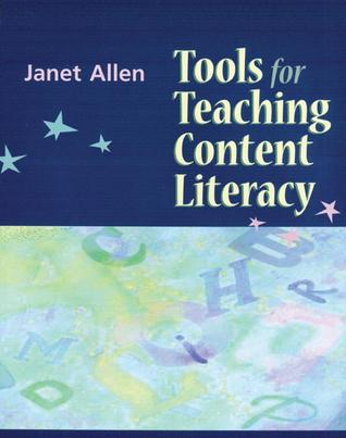 Tools for Teaching Content Literacy by Janet Allen