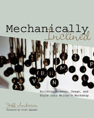 Mechanically Inclined by Jeff Anderson