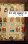 The Wet Collection
