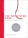 The Red String Book: The Power of Protection