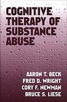 Download Cognitive Therapy of Substance Abuse