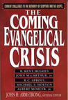 The Coming Evangelical Crisis by John Armstrong