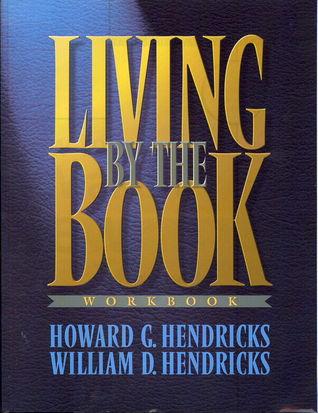 Living By The Book Workbook by Howard G. Hendricks