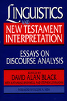 Linguistics and New Testament Interpretation: Essays on Discourse Analysis