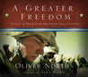 A Greater Freedom: Stories of Faith from Operation Iraqi Freedom