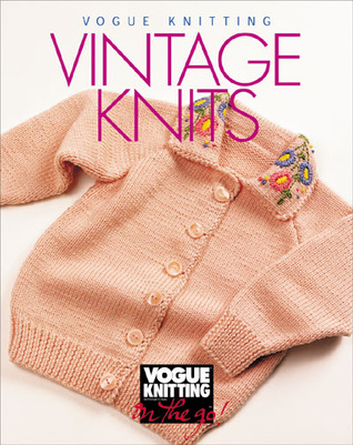 Vogue® Knitting on the Go! Vintage Knits
