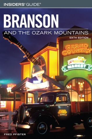 Insiders Guide to Branson and the Ozark Mountains th