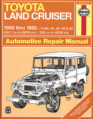 Haynes Toyota Land Cruiser Automotive Repair Manual: 1968 Thru 1982