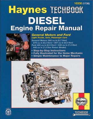 Haynes Diesel Engine Repair Manual: General Motors and Ford