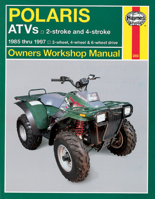 Polaris ATV 250 500cc, '85'97 (Haynes Owners Workshop Manual Series)