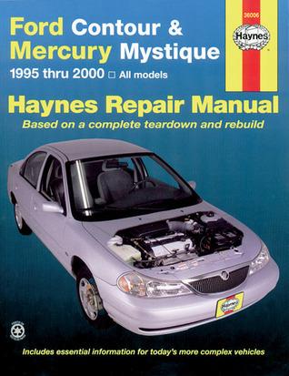 Ford Contour & Mercury Mystique 1995 thru 2000 Haynes Repair Manual
