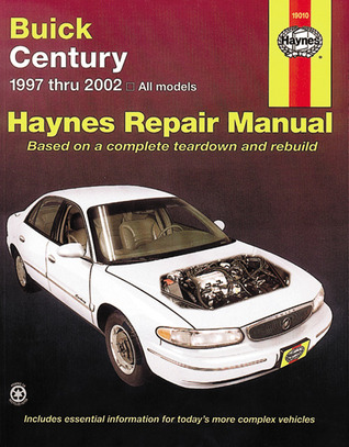 Buick Century 1997 Thru 2002: Haynes Repair Manual