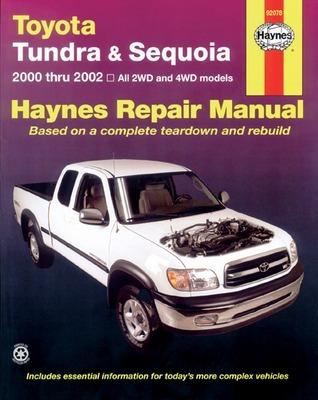 Toyota Tundra and Sequoia 2000 Thru 2002: Hy Repair Manual