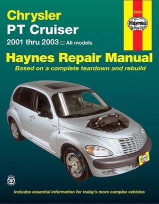 Chrysler P/T Cruiser 2001 Thru 2003: Haynes Repair Manual