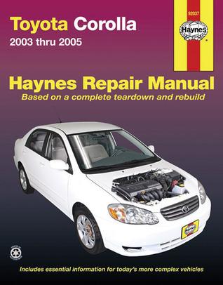 Toyota Corolla: 2003 thru 2005