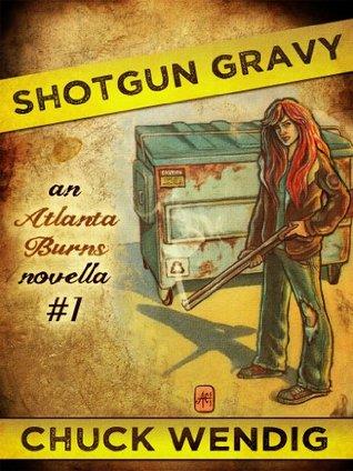Shotgun Gravy by Chuck Wendig