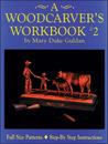 A Woodcarver's Workbook #2