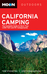 California Camping: The Complete Guide to More than 1,400 Tent and RV Campgrounds (Moon Outdoors)