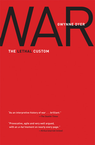 War: The Lethal Custom