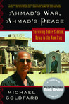 Ahmad's War, Ahmad's Peace: Surviving Under Saddam, Dying in the New Iraq