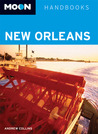 Moon New Orleans: Including Cajun Country and the River Road Plantations