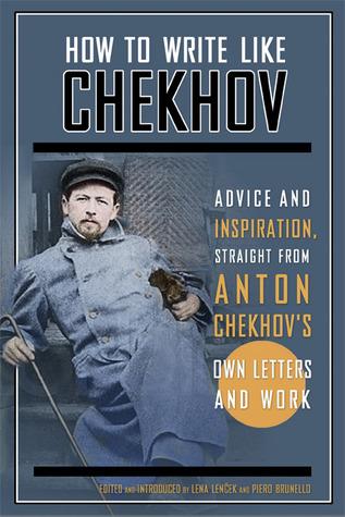 chekhov writing advice