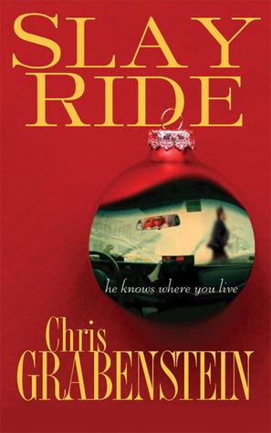 Slay Ride by Chris Grabenstein