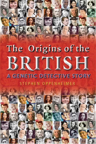 The Origins of the British by Stephen Oppenheimer