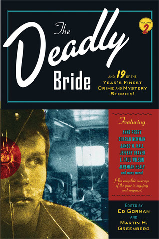 The Deadly Bride and 19 of the Year's Finest Crime and Mystery Stories
