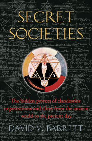 a-brief-history-of-secret-societies-the-hidden-powers-of-clandestine-organizations-and-elites-from-the-ancient-world-to-the-present-day