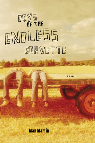Days of the Endless Corvette by Man Martin