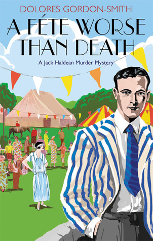 A Fete Worse Than Death (Jack Haldean Murder Mystery #1)