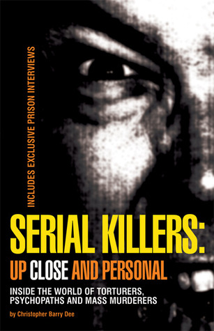 Serial Killers by Christopher Berry-Dee