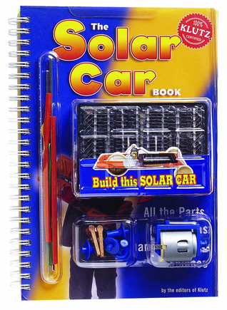 The Solar Car Book by Klutz