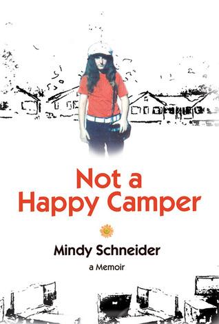 Not a Happy Camper: A Memoir