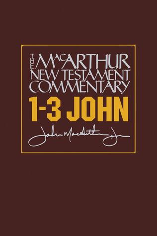 1-3 John: MacArthur New Testament Commentary