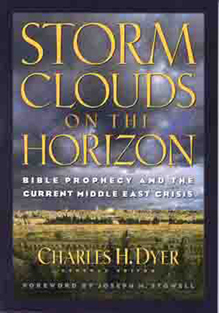 Storm Clouds On The Horizon: Bible Prophesy and the Current Middle East Crisis (ePUB)