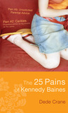 The 25 Pains of Kennedy Baines