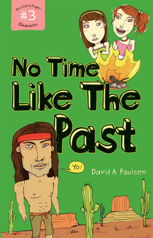 No Time Like the Past (Salt & Pepper Chronicles, #3)